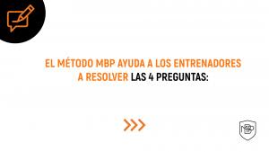 Lee más sobre el artículo EL MÉTODO MBP