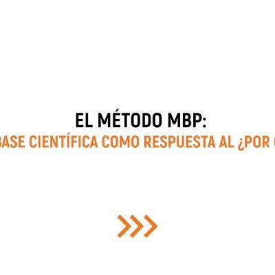 """El """"por qué"""" dentro del Método MBP"""